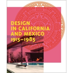 Found in Translation: Design in California and Mexico, 1915-1985. Caplan, Wendy, ed. Los Angeles: Los Angeles County Museum of Art; Munich: DelMonico Books/Prestel, 2017. Held at the Los Angeles County Museum of Art, September 17, 2017-April 1, 2018.